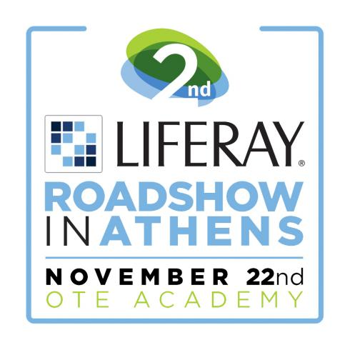 2nd Liferay Roadshow in Athens - Technopolis SA